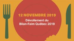 Dévoilement du Bilan-Faim 2019 de la région de Laval LA FAIM PERSISTE AU QUÉBEC, MAIS ELLE CHANGE DE VISAGE